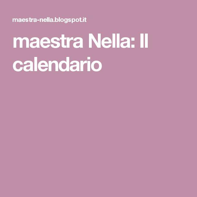 maestra Nella: Il calendario