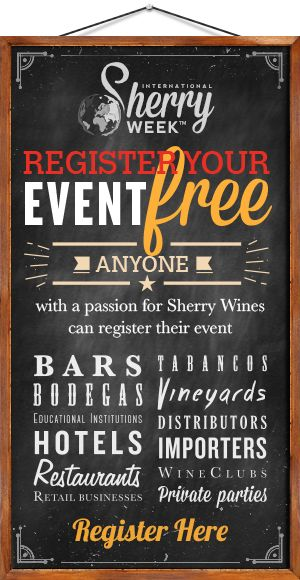 Register Your Event Free Anyone with a passion for Sherry Wines can join.