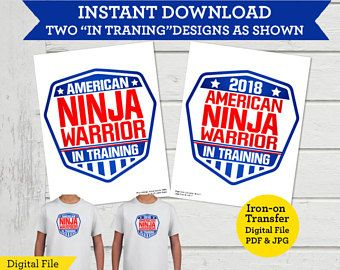 fe0ea6a23 American Ninja Warrior T-Shirt Transfers Instant Download ANW Birthday  Party Iron-on Tee Designs - In Training Version
