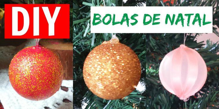 ESPECIAL NATAL | DIY: Bolas de Natal