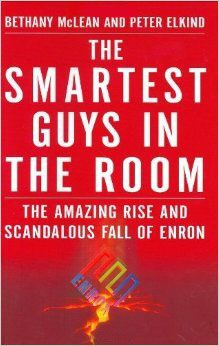 """The Smartest Guys in the Room by Bethany McLean and Peter Elkind // """"It's basically about the catastrophic collapse of Enron and the shady dealings that went on within prior to that collapse. This was once a company that was having praise heaped on it for its innovative approach to the energy business and it's kind of fascinating how easily they fooled everyone (until one day they didn't).""""  - Melis C."""