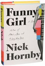 Nick Hornby's 'Funny Girl,' About a 1960s BBC Sitcom Star - NYTimes.com