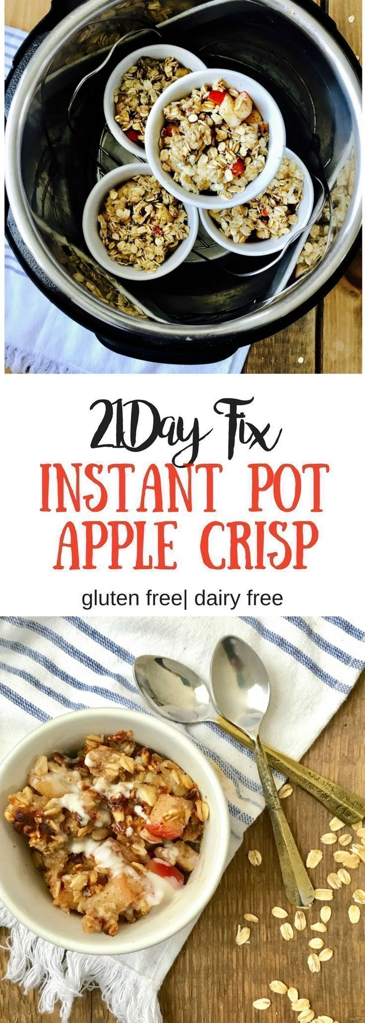 21 Day Fix Instant Pot Apple Crisp   Confessions of a Fit Foodie   A 21 Day Fix Dessert recipe for the entire family! Gluten Free Apple Crisp