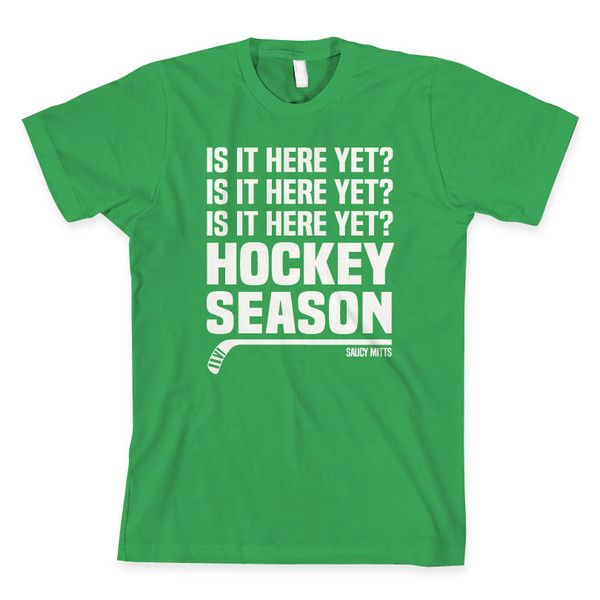 Can't wait for hockey season? Is it here yet? This hockey shirt would make a great hockey gift for any hockey fanatic (or a gift for yourself).