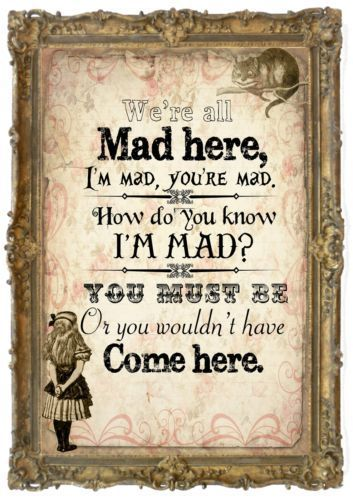 1 Vintage Alice in Wonderland We're All Mad Here Print Gifts,Home,Party | eBay: