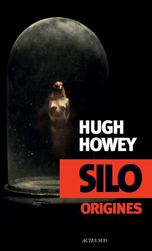 Hugh howey silo tome 2