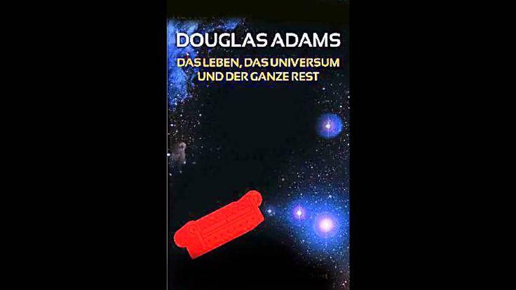Das Leben das Universum und der ganze Rest Douglas Adams