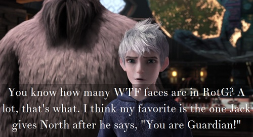 The WTF faces in the movie. #rotg #riseoftheguardians                                                                                                                                                                                 More