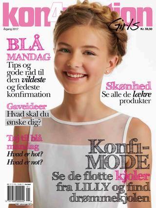 Kon4mation 2017 - Girls  Kon4mation er magasinet, der omhandler alt om konfirmationen, gaverne, festen, blå mandag og alt det andet. Magasinet udkommer én gang om året og forhandles i de førende kiosker og supermarkeder.  Magasinet har en pige- og en drengedel. Drengedelen er placeret i den sidste halvdel.