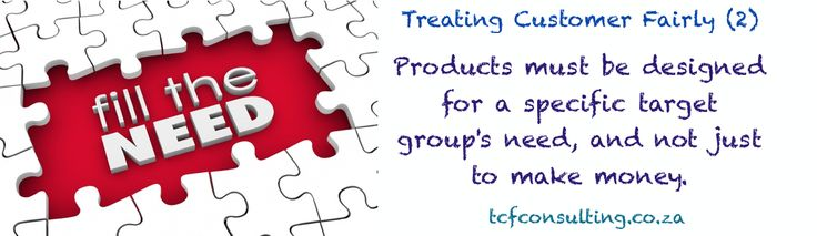 Treating Customer Fairly (2) product suitability