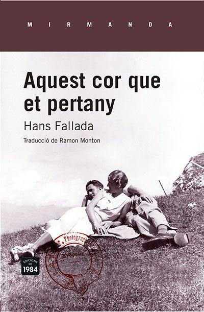 Aquest cor que et pertany / Hans Fallada (MARÇ)