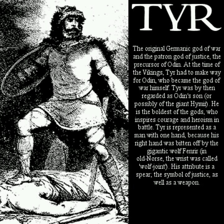 Tyr Norse God Of Justice And Self Sacrifice As Well A War He Is Fearless Courageous I Admire Him My Greatest Hero Figure