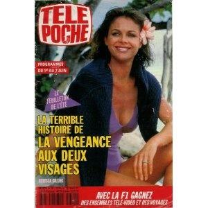 Rebecca Gilling : la terrible histoire de La Vengeance aux deux visages, dans Télé Poche n°1320 du 27/05/1991 [couverture et article mis en vente par Presse-Mémoire]