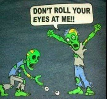 SydesJokes: Don't roll your eyes at me!!