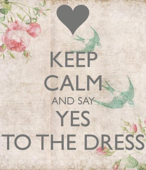 Keep-calm-and-say-yes-to-the-dress-24
