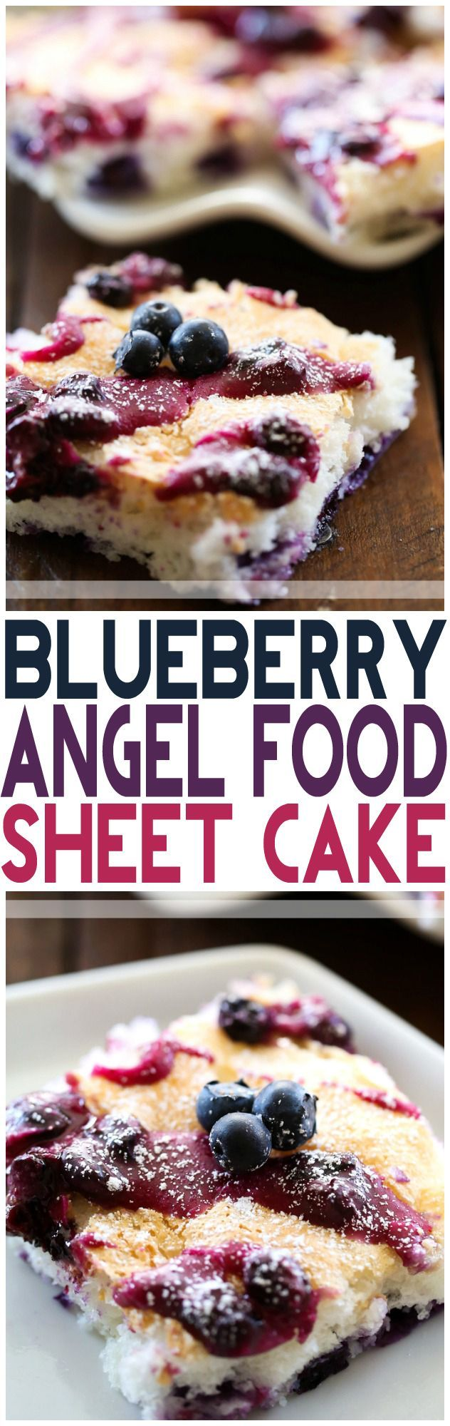 Blueberry Angel Food Sheet Cake... this dessert is SO delicious and a perfect sweet tooth fix! It is AMAZING!