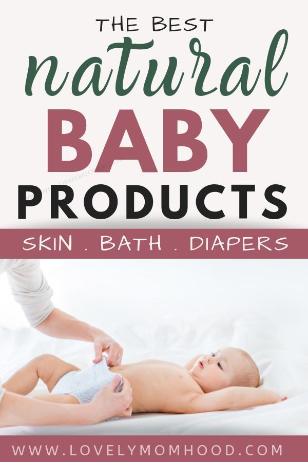 The Best Natural Baby Products List 2020 Skin Care Bath Diaper