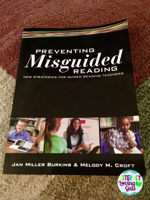 This post shares some direct quotes and suggestions from Burkins' & Crofts' book, Preventing Misguided Reading: New Strategies for Guided Reading Teachers