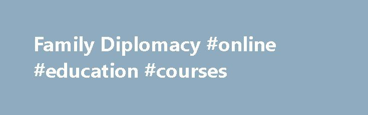 Family Diplomacy #online #education #courses http://law.remmont.com/family-diplomacy-online-education-courses/  #family law firm # Contact us – 813.443.0615 Contact us – 813.443.0615 Finding a Better Way, Together Family Diplomacy: A Collaborative Law Firm At Family Diplomacy, we believe the process of resolving disputes should be private, cooperative, and efficient. That […]
