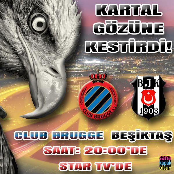 Avrupa Ligi'nde Bugün: Club Brugge - Beşiktaş  BAŞARILAR BEŞİKTAŞ!  #sanakapakolsun www.sanakapakolsun.com