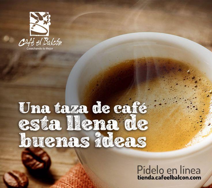 Una taza de café está llena de buenas ideas. Pídelo en línea tienda.cafeelbalcon.com #mejorunbuencafe #cafeelbalcon #cafecolombiano #antioquia