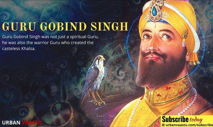 #GURU #GOBIND SINGH :  Warrior Guru who created the casteless Khalsa.
