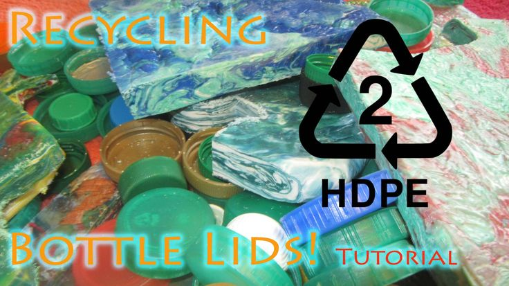 HRECICLA....Tu puedes hacer algo por nuestro PLANETA. ow To Recycle HDPE Bottle Lids Into Flawless Flat Sheet Material - Best...