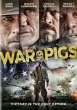 War Pigs [DVD] [2015]