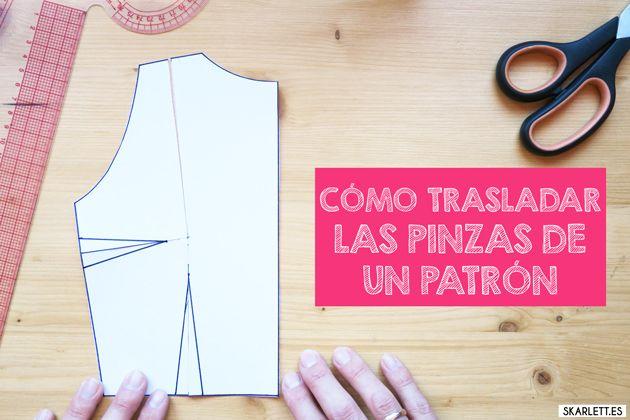 Skarlett Costura. CÓMO TRASLADAR LAS PINZAS DE UN PATRÓN. Descubre cómo trasladar las pinzas de un patrón de una forma súper sencilla y rápida