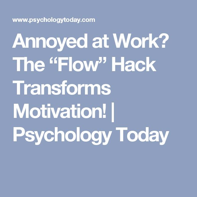 """Annoyed at Work? The """"Flow"""" Hack Transforms Motivation! 