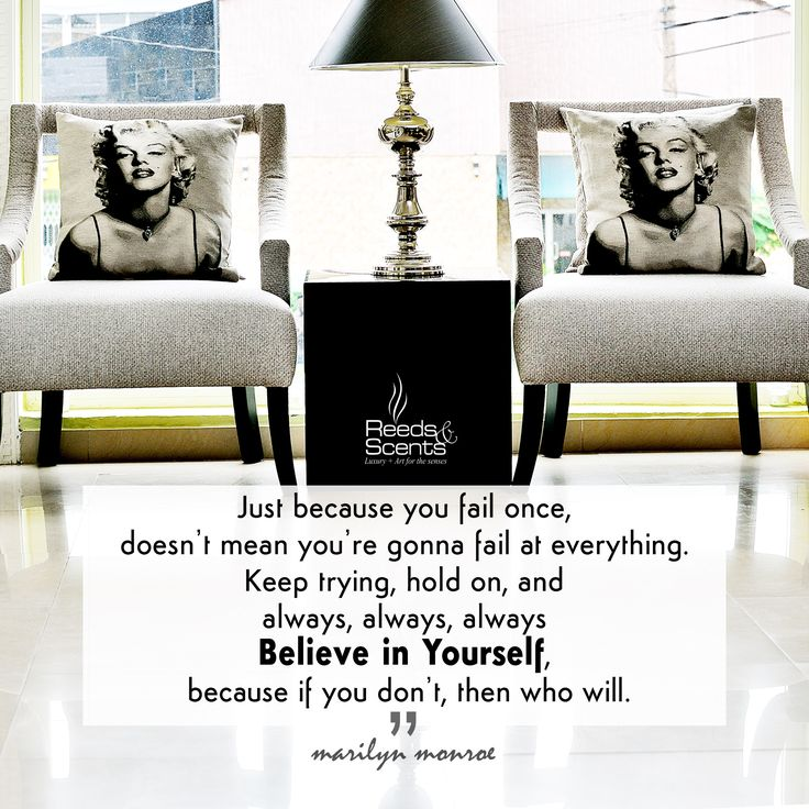 """#quote #mondaymotivation """" Just because you fail once, doesn't mean you're gonna fail at everything. Keep trying, hold on, and always, always, always #believe in yourself, because if you don't, then who will"""" #marilynmonroe #marilynquotes #lifequotes #purpose #positivethinking #quotestoliveby #inspirationalquotes #wordofwisdom #quoteoftheday #reedsandscents #homedecorating #accentchair #homeaccessories #lampshade #lagos #lagoshomes"""