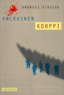 Valkoinen korppi | Kirjasampo.fi - kirjallisuuden kotisivu