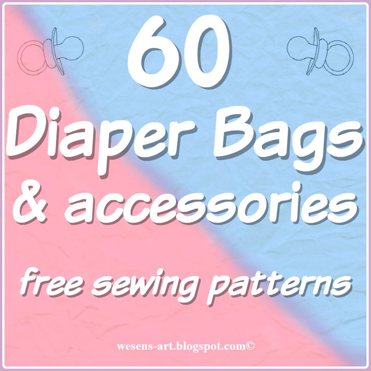 60 Diaper Bags & Accessories   free sewing patterns