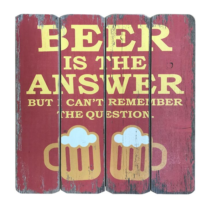 Creative Motion Industries Wooden Sign with Beer is the Answer. But Can't Remember The Question