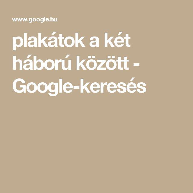 plakátok a két háború között - Google-keresés