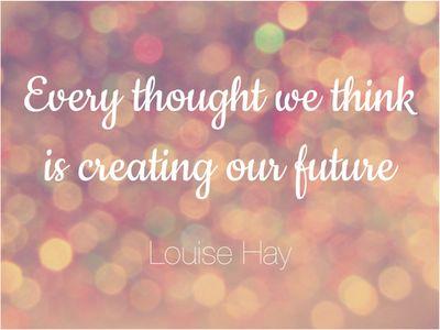 e10cecef690ace95f8df328f30eb39aa--louise-hay-quotes-future-quotes.jpg