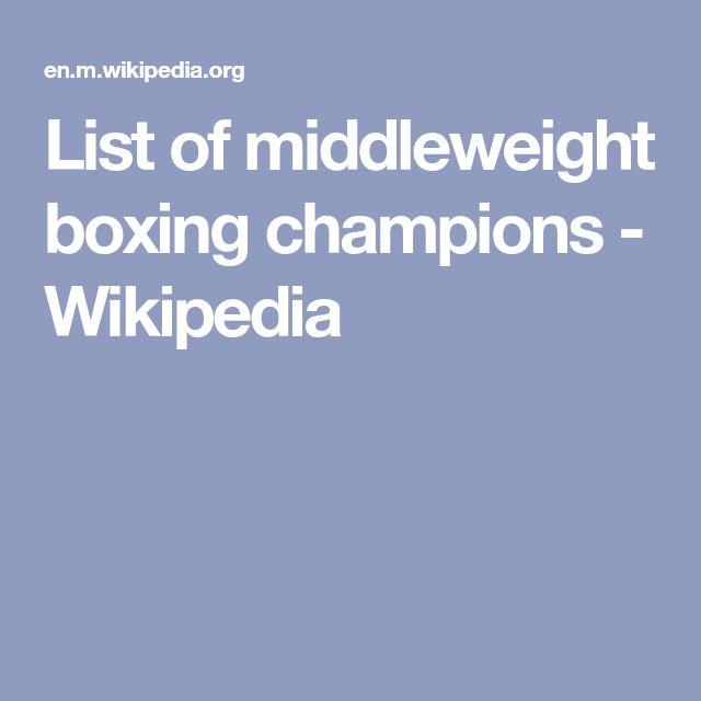 List of middleweight boxing champions - Wikipedia