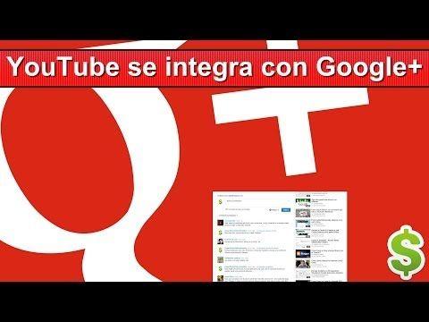YouTube se integra con Google+ Cambian los Comentarios de Youtube