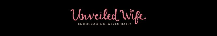 Unveiled Wife - great blog! Great article on baby fever and waiting for God's timing, and keeping the joy when everyone's preggers around you.