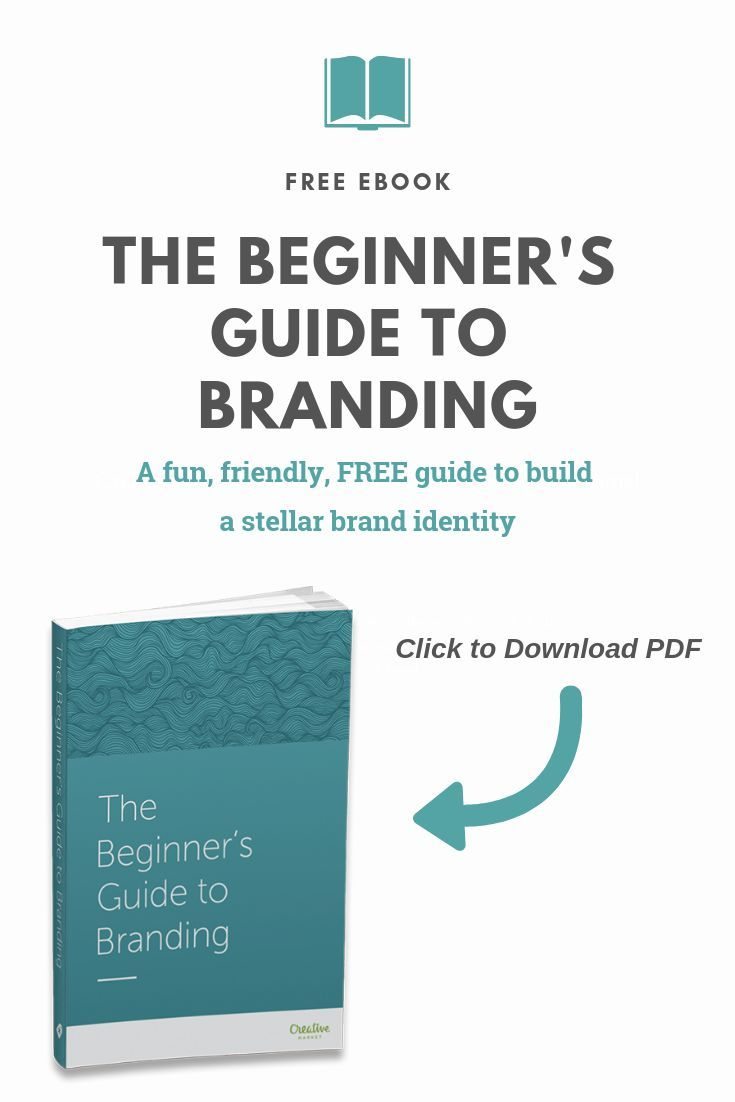 The Beginner S Guide To Branding Branding Logo Inspiration Branding Learn Marketing