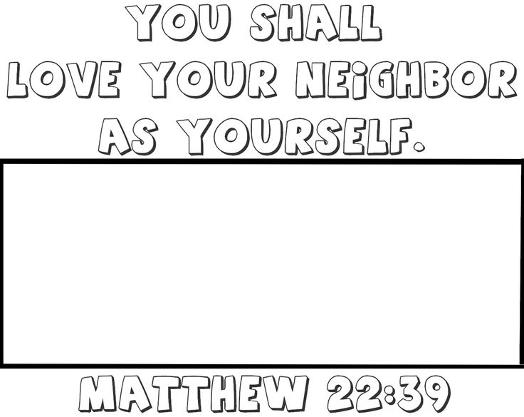 Love Your Neighbor As Yourself Coloring Page Master S