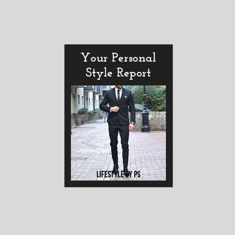 Personal Style Report For Men. - LIFESTYLE BY PS