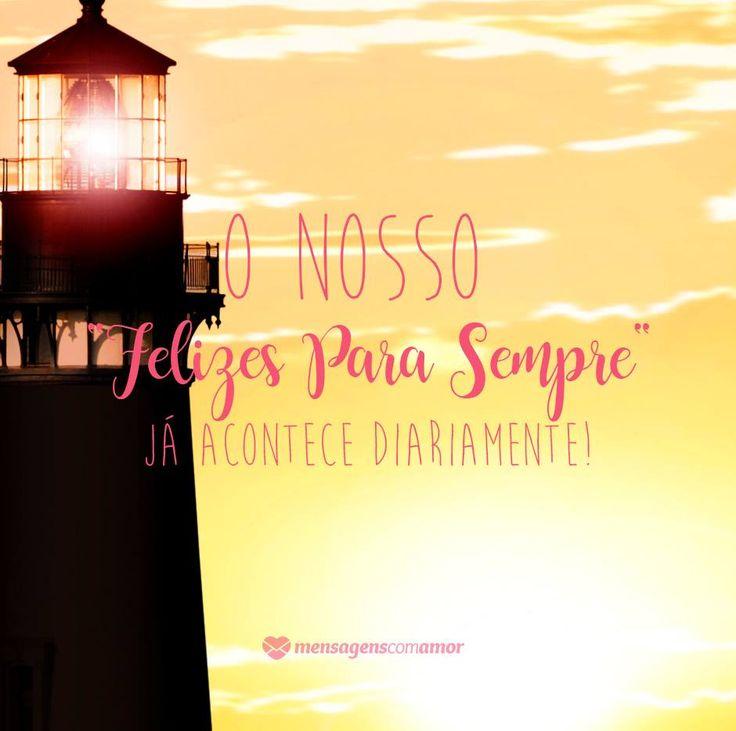 """O nosso #felizes para sempre"""" acontece diariamente. #mensagenscomamor #casais #namorados #felicidade #contodefadas #frases"""