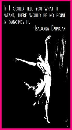 Isadora Duncan quotes photos images - Google Search