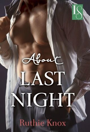 Now reading a pre-publication of About Last Night: A Loveswept Contemporary Romance by @RuthieKnox