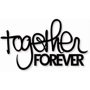 Silhouette Design Store - View Design #6850: word: together forever