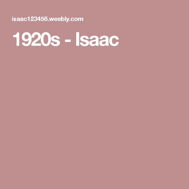 1920s - Isaac