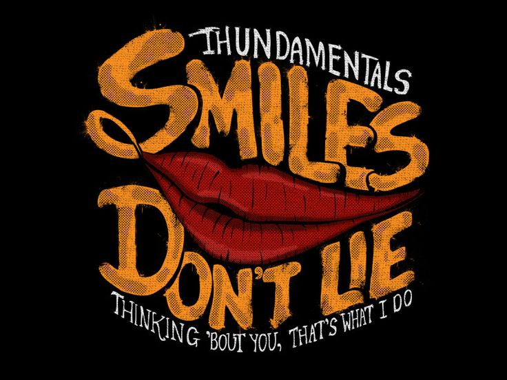 Pinterest : 🔅@MazLyons Smiles don't lie typography for t shirt