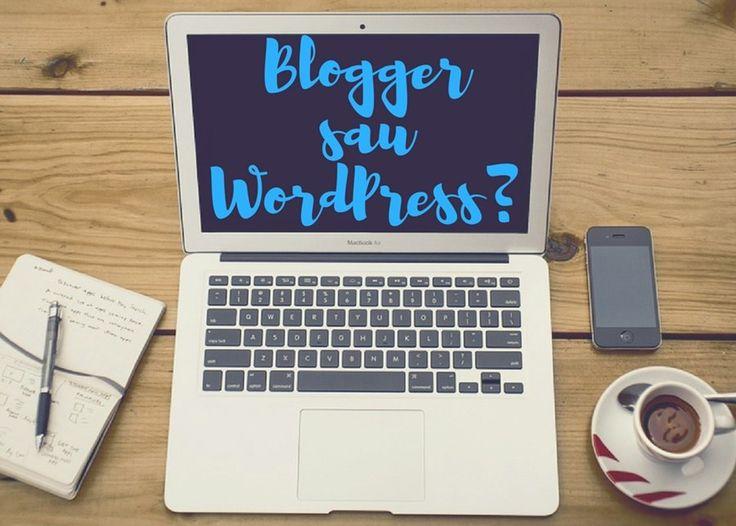 Blogger sau WordPress? Avantaje si dezavantaje