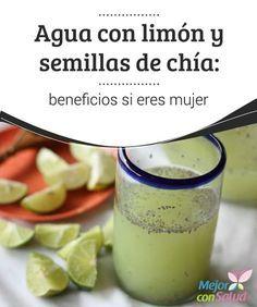 Agua con limón y semillas de chía: beneficios si eres mujer Descubre lo que le ocurre a tu cuerpo si bebes agua con limón y semillas de chía.¡Es muy beneficioso para las mujeres, no te lo pierdas!